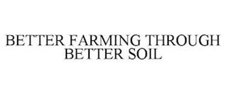BETTER FARMING THROUGH BETTER SOIL