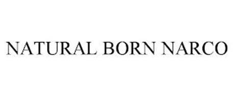 NATURAL BORN NARCO