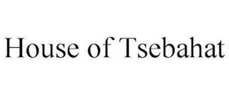 HOUSE OF TSEBAHAT