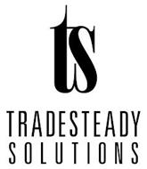TS TRADESTEADY SOLUTIONS