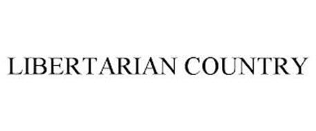 LIBERTARIAN COUNTRY