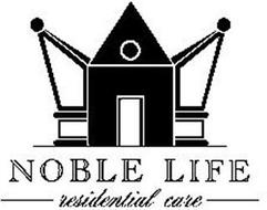 NOBLE LIFE RESIDENTIAL CARE