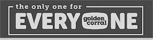 THE ONLY ONE FOR EVERYONE GOLDEN CORRAL