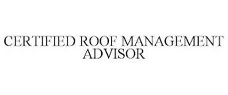 CERTIFIED ROOF MANAGEMENT ADVISOR