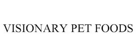 VISIONARY PET FOODS