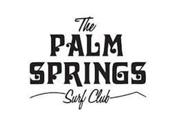 THE PALM SPRINGS SURF CLUB