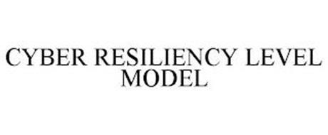 CYBER RESILIENCY LEVEL MODEL