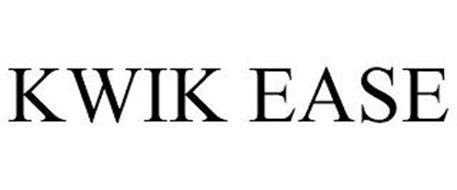 KWIK EASE