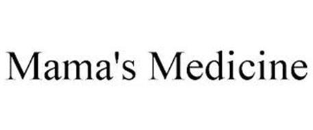 MAMA'S MEDICINE