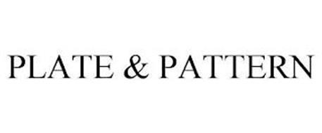PLATE & PATTERN