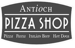 ANTIOCH PIZZA SHOP PIZZA PASTA ITALIAN BEEF HOT DOGS