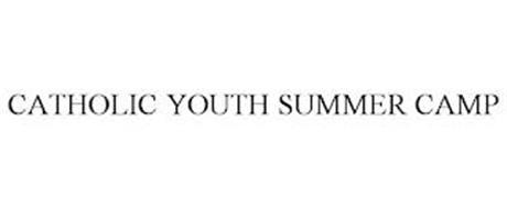 CATHOLIC YOUTH SUMMER CAMP