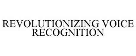REVOLUTIONIZING VOICE RECOGNITION