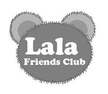 LALA FRIENDS CLUB