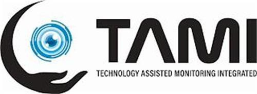 TAMI TECHNOLOGY ASSISTED MONITORING INTEGRATED