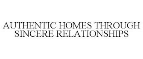 AUTHENTIC HOMES THROUGH SINCERE RELATIONSHIPS