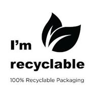 I'M RECYCLABLE 100% RECYCLABLE PACKAGING