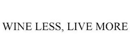 WINE LESS, LIVE MORE