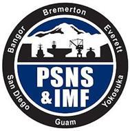 PSNS & IMF BANGOR BREMERTON EVERETT YOKOSUKA GUAM SAN DIEGO