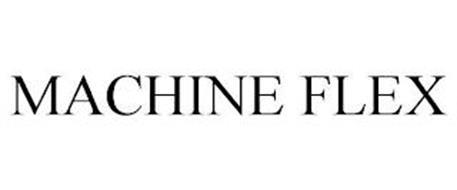 MACHINE FLEX