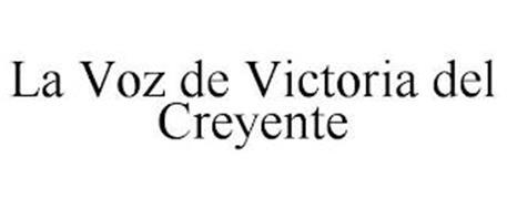 LA VOZ DE VICTORIA DEL CREYENTE