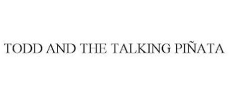TODD AND THE TALKING PIÑATA