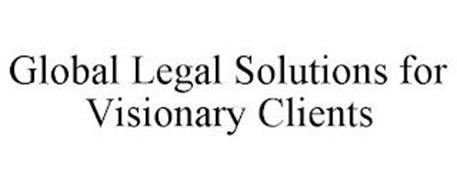 GLOBAL LEGAL SOLUTIONS FOR VISIONARY CLIENTS