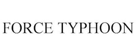 FORCE TYPHOON