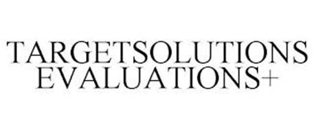 TARGETSOLUTIONS EVALUATIONS+