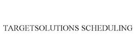 TARGETSOLUTIONS SCHEDULING