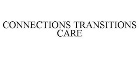 CONNECTIONS TRANSITIONS CARE