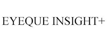 EYEQUE INSIGHT+