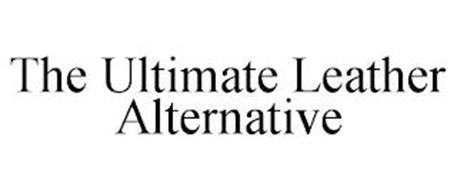THE ULTIMATE LEATHER ALTERNATIVE