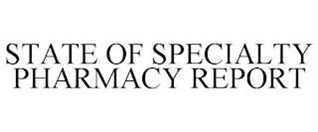 STATE OF SPECIALTY PHARMACY REPORT