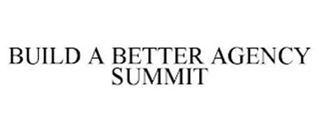 BUILD A BETTER AGENCY SUMMIT