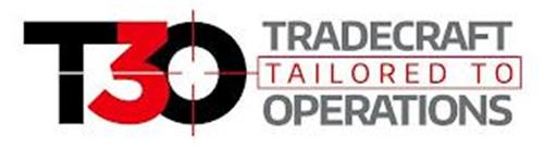 T3O TRADECRAFT TAILORED TO OPERATIONS