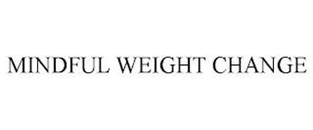 MINDFUL WEIGHT CHANGE