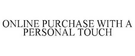 ONLINE PURCHASE WITH A PERSONAL TOUCH