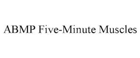 ABMP FIVE-MINUTE MUSCLES