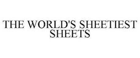 THE WORLD'S SHEETIEST SHEETS