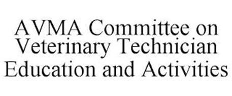 AVMA COMMITTEE ON VETERINARY TECHNICIAN EDUCATION AND ACTIVITIES