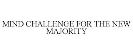 MIND CHALLENGE FOR THE NEW MAJORITY