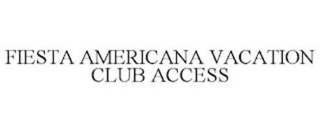 FIESTA AMERICANA VACATION CLUB ACCESS
