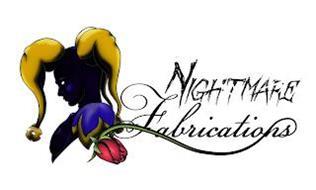 NIGHTMARE FABRICATIONS