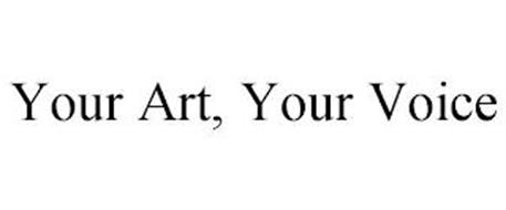 YOUR ART, YOUR VOICE