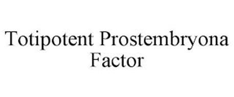TOTIPOTENT PROSTEMBRYONA FACTOR