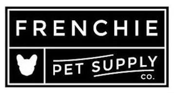 FRENCHIE PET SUPPLY CO.