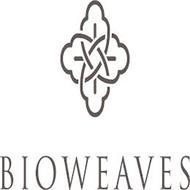 BIOWEAVES