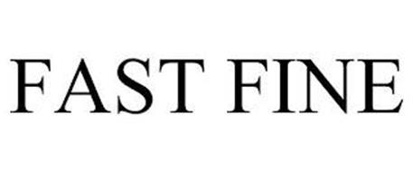 FAST FINE