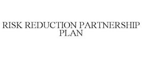 RISK REDUCTION PARTNERSHIP PLAN